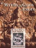 Myths and Gods of India (91 Edition)