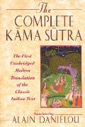 Complete Kama Sutra: The First Unabridged Modern Translation of the Classic Indian Text Cover