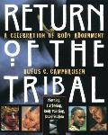 Return of the Tribal: A Celebration of Body Adornment Cover