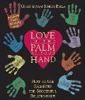 Love in the Palm of Your Hand How to Use Palmistry for Successful Relationships With Ink Acetate Sheet