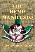 The Hemp Manifesto: 108 Ways That Hemp Can Save Our World