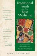 Traditional Foods Are Your Best Medicine
