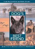 Dog's Best Friend: Journey to the Roots of an Ancient Partnership