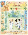 Walking the World in Wonder: A Children's Herbal