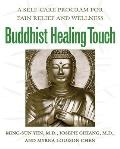 Buddhist Healing Touch: A Self-Care Program for Pain Relief and Wellness