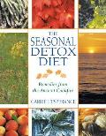 The Seasonal Detox Diet: Remedies from the Ancient Cookfire Cover