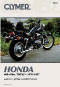 Honda 400-450cc Twins 1978-1987: Service, Repair, Maintenance
