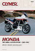 Honda 700-1000 CC Interceptor, 1983-1985 (Clymer Motorcycle Repair Series)