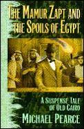 Mamur Zapt & The Spoils Of Egypt