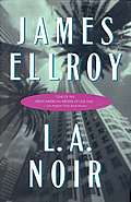 L A Noir Blood On The Moon Because The Night Suicide Hill Three Complete Novels