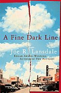 A Fine Dark Line by Joe R Lansdale