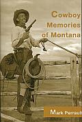 Cowboy Memories From Montana