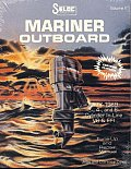 Mariner Outboards, 3, 4, & 6 Cylinders, 1977-1989 (Seloc Marine Tune-Up and Repair Manuals)