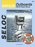Chrysler Outboards: All Engines 1962-84