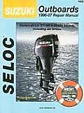 Suzuki Outboards 1996-07 Repair Manual: 2.5-300 Horsepower, 4-Stroke Models