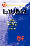 Laoism: The Complete Teachings of Lao Zi