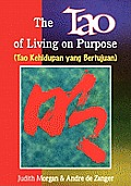 The Tao of Living on Purpose
