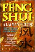 Feng Shui, a Laymans Guide