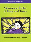 Vietnamese Fables of Frogs and Toads (Asian Folktales Retold) Cover