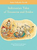 Indonesian Tales of Treasures and Brides (Asian Folktales Retold) Cover