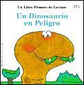 Un Dinosaurio En Peligro