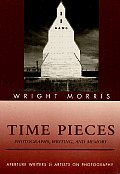 Time Pieces Photographs Writing & Memory