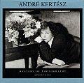 Andre Kertesz Masters Of Photography Se