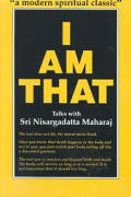 I Am That Talks With Sri Nisargadatta