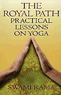 Royal Path: Lessons on Yoga