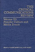 Critical Communication Review: Volume 3: Popular Culture and Media Events
