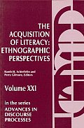 The Acquisition of Literacy: Ethnographic Perspectives