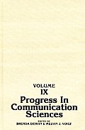 Progress in Communication Sciences, Volume 9