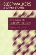 Sleepwalkers & Other Stories The Arab In
