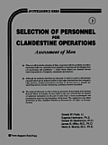 Selection of Personnel for Clandestine Operations: Assessment of Men