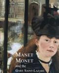 Manet Monet & The Gare Saint Lazare