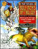 Start Exploring Bulfinchs Mythology