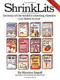 Shrinklits: Seventy of the World's Towering Classics Cut Down to Size