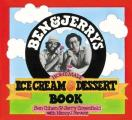 Ben &amp; Jerry's Homemade Ice Cream &amp; Dessert Book Cover