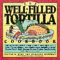 Well Filled Tortilla Cookbook