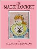 The Magic Locket (Magic Charm Book)