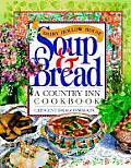 Dairy Hollow House Soup & Bread a Country Inn Cookbook Cover