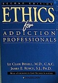Ethics For Addiction Professionals