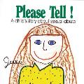 Please Tell A Childs Story about Sexual Abuse