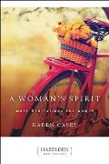 A Woman's Spirit: More Meditations for Women from the Author of Each Day a New Beginning (Hazelden Meditations)