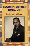 Martin Luther King, Jr.: Leader for Civil Rights (African-American Biographies)