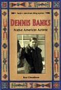 Dennis Banks: Native American Activist (Native American Biographies)