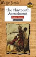Thirteenth Amendment Ending Slavery
