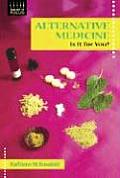 Alternative Medicine: Is It for You?
