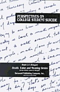 Perspectives on College Student Suicide