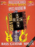 Guns N' Roses - Appetite for Destruction (Bass Guitar Series)
